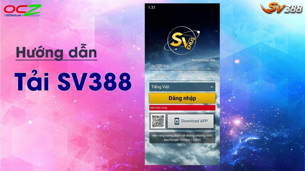 Hướng dẫn tải app SV388