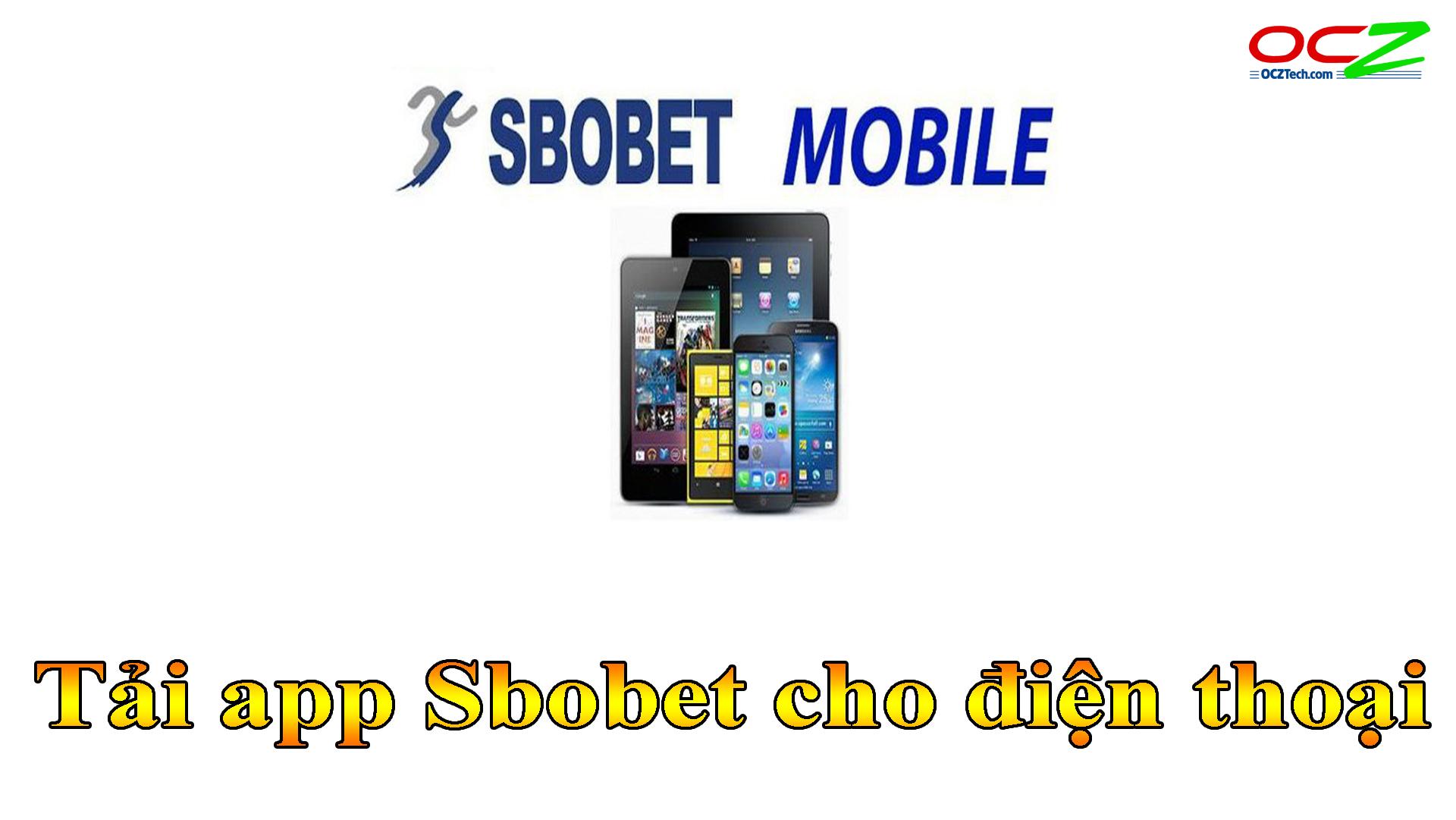 Tải app Sbobet cho điện thoại