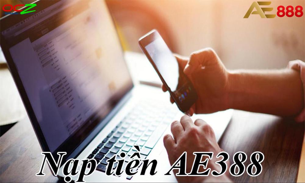Hướng dẫn nạp tiền AE888 mới nhất