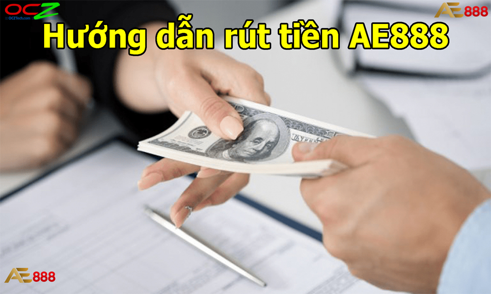 Rút tiền tại AE888
