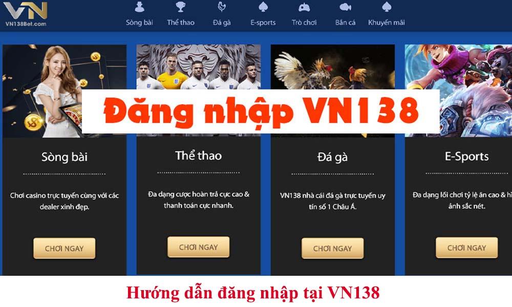 Hướng dẫn đăng nhập tại VN138