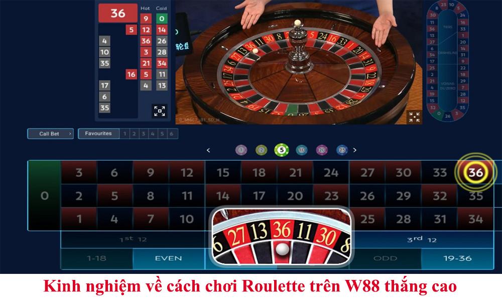 Kinh nghiệm chơi Roulette trên W88 tỷ lệ thắng cao