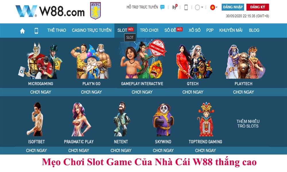 Mẹo Chơi Slot Game Của Nhà Cái W88 thắng cao