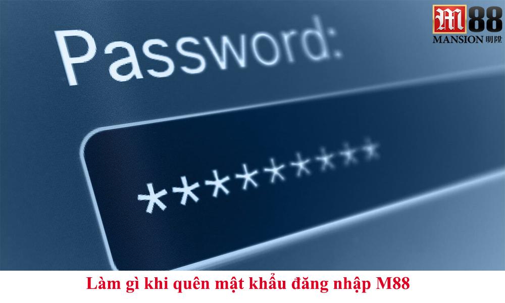 Làm gì khi quên mật khẩu đăng nhập M88