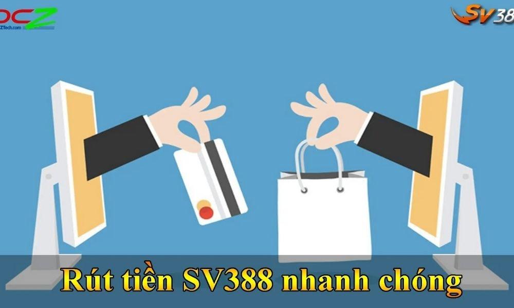 Rút tiền SV388 không tốn phí